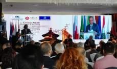 """إنطلاق أعمال """"ملتقى الأعمال والصيرفة العربي - الصيني"""": 200 مليار دولار قيمة التبادل التجاري بين الصين والدول العربية"""