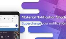 """غوغل"" تزيل تطبيقي ""Power Shade"" و""Material Notification Shade"" من متجرها"
